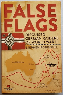 False Flag - Disguised German Raiders of World War II