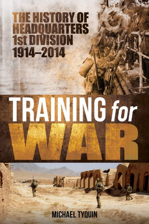 Training for War The History of 1st HQ Division 1914 - 2014